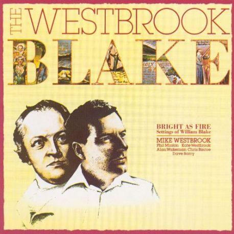 The Westbrook Blake - Mike Westbrook & William Blake